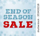 End Of Season Sale Inscription...