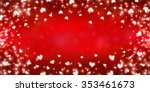valentine heart red background | Shutterstock . vector #353461673