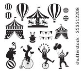 Circus Objects Icons Mono Set ...