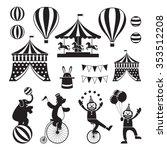Circus Objects Icons Mono Set ...
