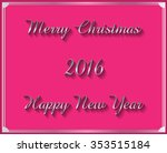 2016 merry christmas and happy... | Shutterstock .eps vector #353515184