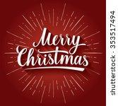 merry christmas typographic...   Shutterstock .eps vector #353517494
