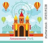 castle  amusement park ... | Shutterstock .eps vector #353519228