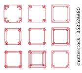 set of 9 chinese frame.vector... | Shutterstock .eps vector #353526680