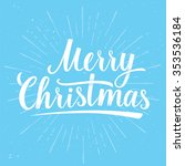 Lettering Of Merry Christmas O...