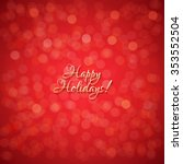 red holidays background with... | Shutterstock .eps vector #353552504