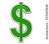 dollar sign from green glass... | Shutterstock . vector #353569838