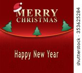 merry christmas greeting card... | Shutterstock .eps vector #353625284