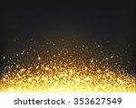 shining gold explosion on black ... | Shutterstock .eps vector #353627549