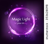 round frame  violet magic light ... | Shutterstock .eps vector #353628098