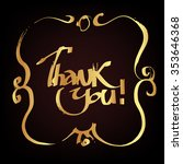 hand draw lettering thank you... | Shutterstock .eps vector #353646368
