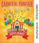 carnival funfair promo poster... | Shutterstock .eps vector #353676080