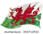 welsh grunge waving flag. a... | Shutterstock .eps vector #353712923