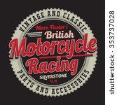motorcycle typography  t shirt... | Shutterstock .eps vector #353737028