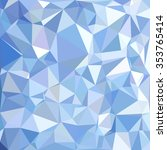 blue polygonal mosaic... | Shutterstock .eps vector #353765414