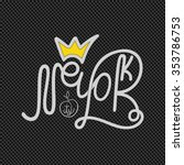 original handwritten lettering...   Shutterstock .eps vector #353786753