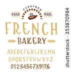 hand made font 'french bakery'... | Shutterstock .eps vector #353870984