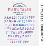 hand made font 'fairy tales'.... | Shutterstock .eps vector #353871146
