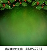 Christmas Holly Background Wit...