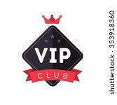 vip club sign logo icon design...   Shutterstock .eps vector #353918360