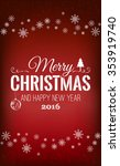 christmas and new year... | Shutterstock .eps vector #353919740