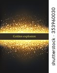 shining gold explosion on black ... | Shutterstock .eps vector #353960030