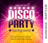 disco party poster with place... | Shutterstock .eps vector #353971130