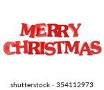 merry christmas   red text... | Shutterstock . vector #354112973