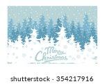 winter forest  vector  snowy... | Shutterstock .eps vector #354217916