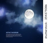 night sky with moon and clouds... | Shutterstock .eps vector #354375086