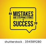 mistakes are stepping stones to ... | Shutterstock .eps vector #354589280