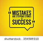 mistakes are stepping stones to ... | Shutterstock . vector #354589310