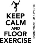 keep calm and floor exercise | Shutterstock .eps vector #354591848