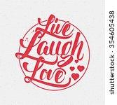 Live Laugh Love Hand Lettering...