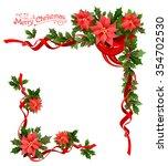 christmas poinsettia corner.... | Shutterstock .eps vector #354702530