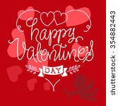 happy valentine's day lettering ... | Shutterstock .eps vector #354882443