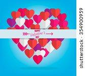 happy valentine's day. paper... | Shutterstock .eps vector #354900959