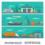 logistic concept flat banner...   Shutterstock .eps vector #354950336
