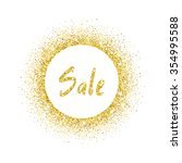 sale text in golden circle... | Shutterstock .eps vector #354995588