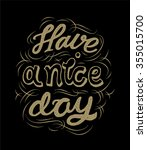 have a nice day. vector black... | Shutterstock .eps vector #355015700
