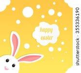 happy easter. easter bunny ears ... | Shutterstock .eps vector #355336190