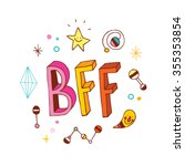 bff   best friends forever | Shutterstock .eps vector #355353854