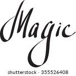 """magic"" text on white... | Shutterstock .eps vector #355526408"