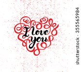 i love you vector hand drawn... | Shutterstock .eps vector #355565984
