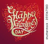 happy valentines day lettering... | Shutterstock .eps vector #355567583