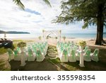wedding set up   thailand | Shutterstock . vector #355598354