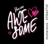 positive quote 'you are awesome'... | Shutterstock .eps vector #355665710