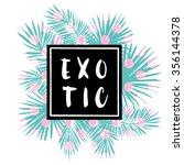 tropical print for tee shirt... | Shutterstock .eps vector #356144378