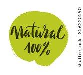 100  natural green lettering... | Shutterstock .eps vector #356220590
