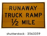 Sign For Trucks That Are Going...